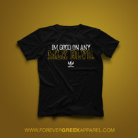 ALPHAS - I'M GOOD ON ANY MLK BLVD.