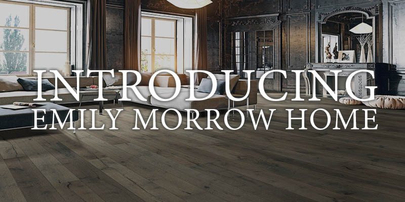 Introducing exclusive styles from Emily Morrow Home.