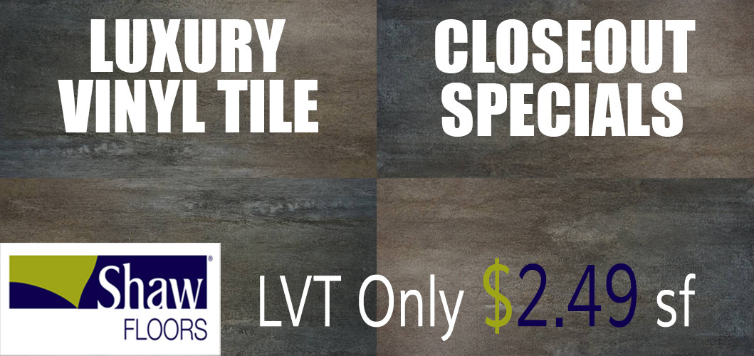 Shaw Floors Luxury Vinyl Tile Closeout Special.