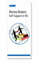 Money Matters: Self Support in NA (IP 24)
