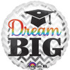 "32"" Dream Big Grad Jumbo Mylar Foil Balloon"