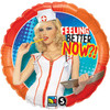 "18"" Feeling Better Now Nurse Mylar Foil Balloon"