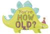 "36"" Stegosaurus How Old Shape Mylar Foil Balloon"