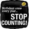 "18"" Stop Counting Birthday Mylar Foil Balloon"