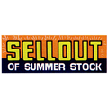 Sellout Of Summer Stock Poster