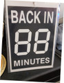 BACK IN    MINUTES WITH DIGITAL NUMERALS A 5 SIZE WITH PEN