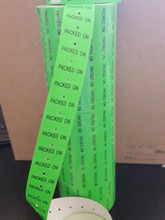"11,000 GREEN LABELS PRINTED IN BLACK ""PACKED ON"" FOR USE WITH JOLLY DATE CODER"