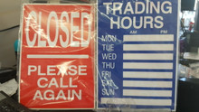 Double sided  A 4 Trading Hour Sign