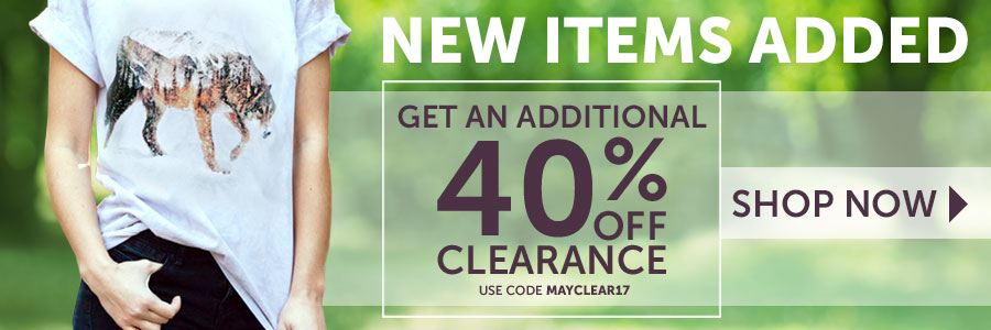 40% Off Clearance Items. use code: MAYCLEAR17