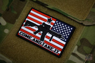 Come And Take It - PVC Velcro Morale Patch Surplus Ammo US Flag