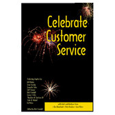 Celebrate Customer Service: Insider Secrets