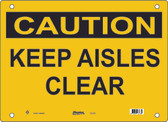 Master Lock S7700 Keep Aisles Clear Caution Sign