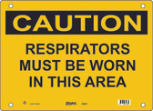 Master Lock S9200 Respirators Must Be Worn In This Area Caution Sign
