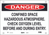 Master Lock S11350 Danger Sign Confined Space Hazardous Atmosphere. Check Oxygen Level Before and During Entry