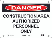 Master Lock S11700 Danger Sign Construction Area Authorized Personnel Only