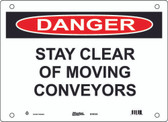 Master Lock S19150  Danger Stay Clear Of Moving Conveyors Danger Sign