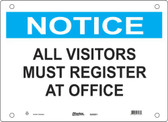 Master Lock S20200  Notice All Visitors Must Register At Office Notice Sign