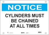 Master Lock S20500  Notice Cylinders Must Be Chained At All Times Notice Sign