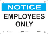 Master Lock S21000  Notice Employees Only Notice Sign