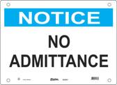 Master Lock S22050  Notice No Admittance Notice Sign