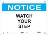 Master Lock S23800  Notice Watch Your Step Notice Sign