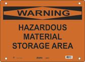 Master Lock S26650  Warning Hazardous Material Storage Area Warning Sign