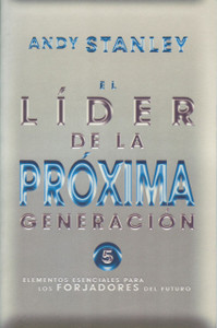 El Líder De La Proxima Generación (The Next Generation Leader)