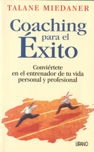 Coaching Para El Exito (Coach Yourself to Success)
