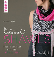 Colorwork Shawls by Melanie Berg - hardcover book