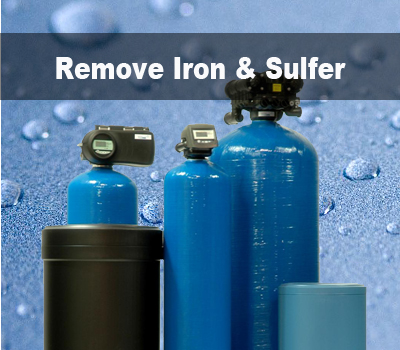 remove Iron and sulfer from water