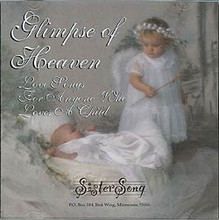 Sister Song; Glimpse of Heaven