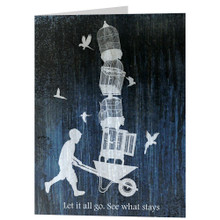 LET IT ALL GO. SEE WHAT STAYS greeting card