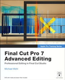 Final Cut Pro 7 Advanced Editing (Book) by Peachpit