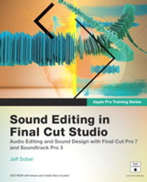Sound Editing in Final Cut Studio (Book) by Peachpit