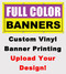 Full Color Custom Printed Banners