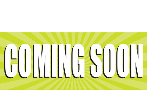 Coming Soon Banner style 1000 with large and bold letters