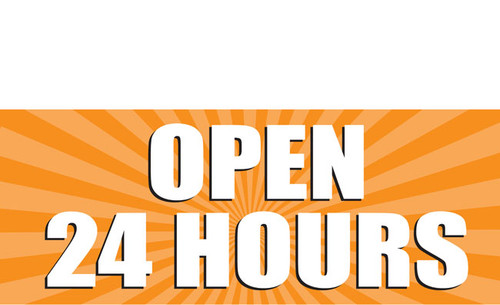 Open 24 Hours Banner Sign style 1000