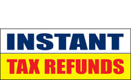 Income Tax Refund Banner Vinyl Sign 1200