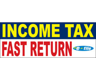 Income Tax Banners-Vinyl-Outdoor 1400