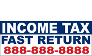 Income Tax Banners-Vinyl-Outdoor 1700