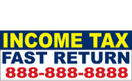 Income Tax Banners-Vinyl-Outdoor 1800