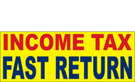 Income Tax Banners-Vinyl-Outdoor 2600