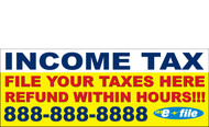 Income Tax Banners-Vinyl-Outdoor 3000