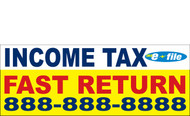 Income Tax Banners-Vinyl-Outdoor 3300