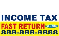Income Tax Banners-Vinyl-Outdoor 3400