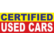 Certified Used Car Banner Sign Style 1500