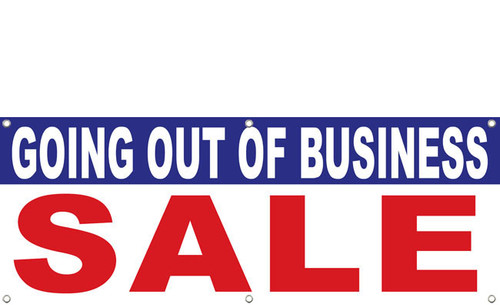 Going Out Of Business Vinyl Banner Sign Design Id 1300