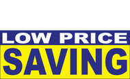 Low Price Saving Banner Sign 1100