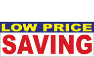 Low Price Saving Banner Sign 1300