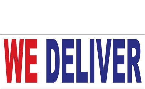 We Deliver Outdoor Vinyl Banner Sign Style 1000